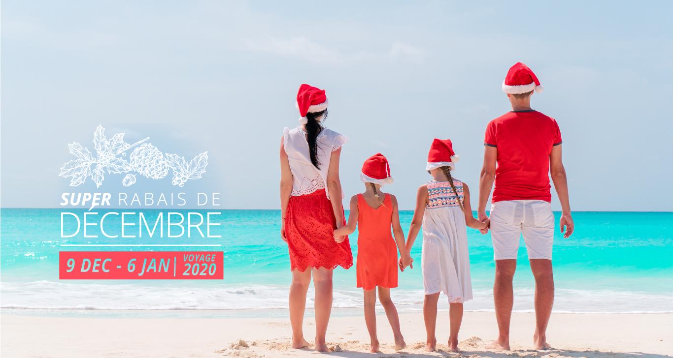 Super Rabais de Décembre pour Plus de Vacances!